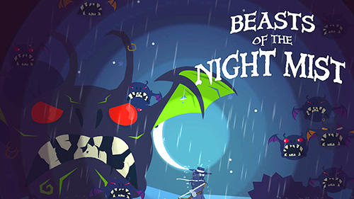 Télécharger Beasts of the night mist pour Android gratuit.