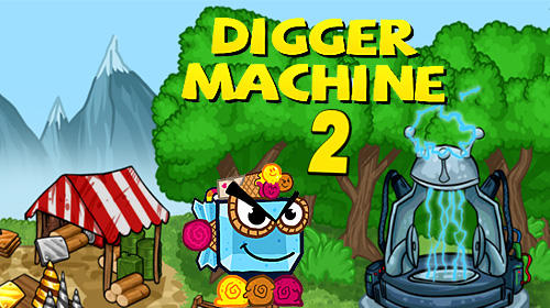 Télécharger Digger machine 2: Dig diamonds in new worlds pour Android gratuit.