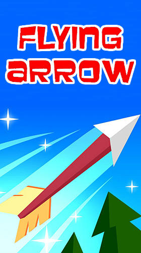 Télécharger Flying arrow by Voodoo pour Android gratuit.