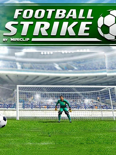 Télécharger Football strike: Multiplayer soccer pour Android gratuit.