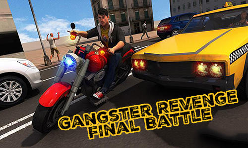 Télécharger Gangster revenge: Final battle pour Android gratuit.