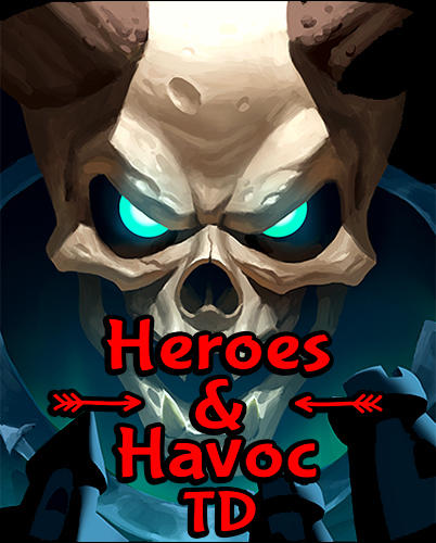Télécharger Heroes and havoc TD: Tower defense pour Android gratuit.