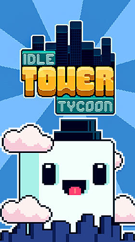 Télécharger Idle tower tycoon pour Android 5.0 gratuit.