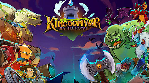 Télécharger Kingdom wars: Battle royal pour Android gratuit.