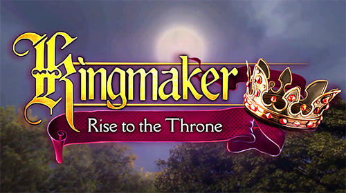 Télécharger Kingmaker: Rise to the throne pour Android gratuit.