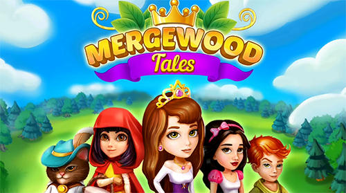 Télécharger Mergewood tales: Merge and match fairy tale puzzles pour Android gratuit.