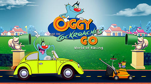 Télécharger Oggy and the cockroaches go: World of racing pour Android gratuit.