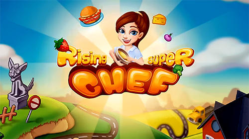 Télécharger Rising super chef: Cooking game pour Android 4.0.3 gratuit.