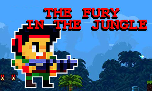 Télécharger The fury in the jungle pour Android gratuit.
