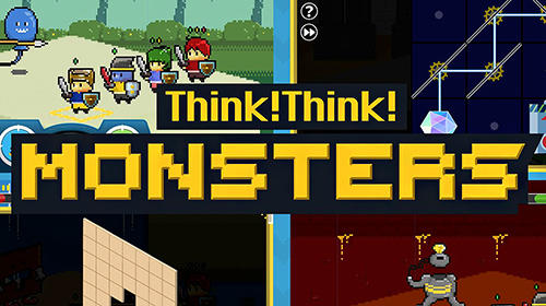 Télécharger Think! Think! Monsters pour Android gratuit.