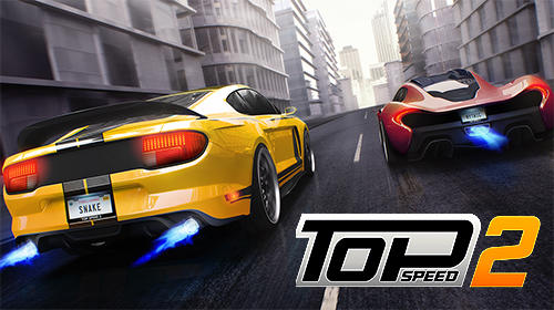 Télécharger Top speed 2: Drag rivals and nitro racing pour Android gratuit.