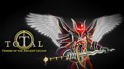 Télécharger Total RPG: Towers of the ancient legion pour Android gratuit.