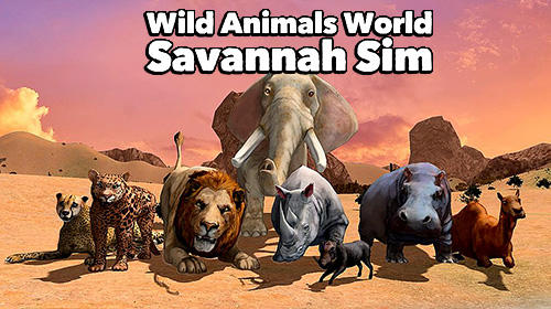 Télécharger Wild animals world: Savannah simulator pour Android 4.3 gratuit.