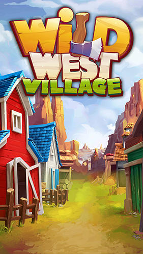 Télécharger Wild West village: New match 3 city building game pour Android gratuit.