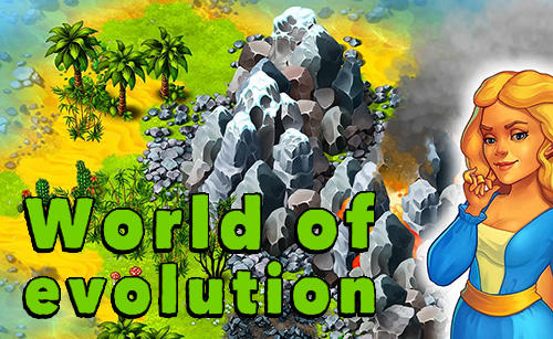 Télécharger World of evolution pour Android gratuit.