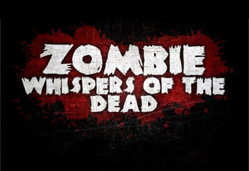 Zombie: Whispers of the dead