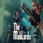 Avec le jeu Grand theft auto: San Andreas pour Android téléchargez gratuitement The mob lords: Godfather of crime sur le portable ou la tablette.