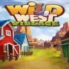 Avec le jeu Angry birds: Stella pop pour Android téléchargez gratuitement Wild West village: New match 3 city building game sur le portable ou la tablette.