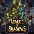 Avec le jeu Tappily Ever After pour Android téléchargez gratuitement League of Shadows: Clans Clash sur le portable ou la tablette.