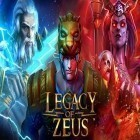 Avec le jeu Duck dynasty: Battle of the beards pour Android téléchargez gratuitement Legacy of Zeus sur le portable ou la tablette.