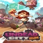 Avec le jeu Bubble сat: Rescue pour Android téléchargez gratuitement Undead city run sur le portable ou la tablette.
