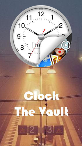 Télécharger l'app Sécurité Clock - The vault: Secret photo video locker gratuit pour les portables et les tablettes Android.