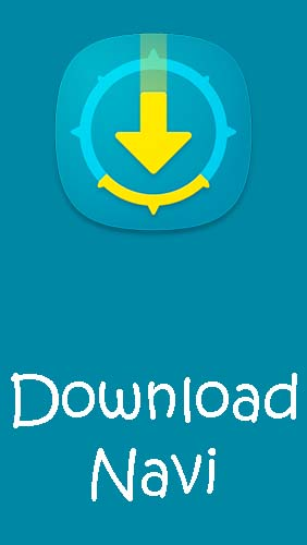 Télécharger l'app Divers Download Navi - Download manager gratuit pour les portables et les tablettes Android.