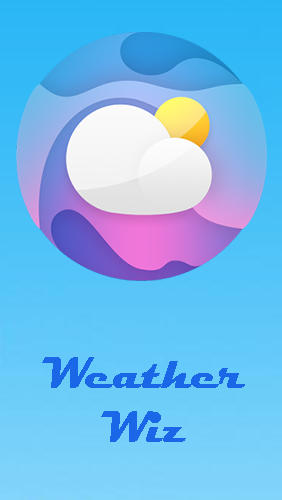 Télécharger l'app Weather Wiz: Accurate weather forecast & widgets gratuit pour les portables et les tablettes Android.