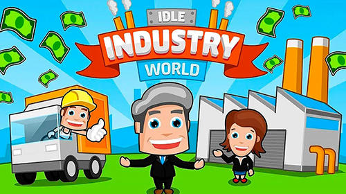 Télécharger Idle industry world gratuit pour iPhone.