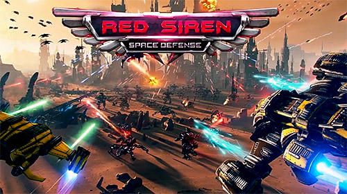 Télécharger Red siren: Space defense gratuit pour iPhone.