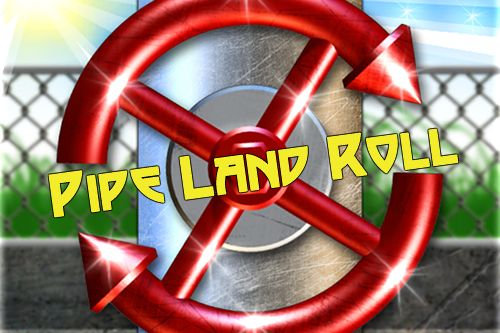 Pipe land roll