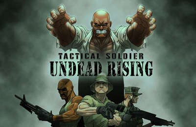 Tactical Soldier - Undead Rising