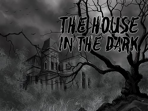 Télécharger The house in the dark gratuit pour iOS 7.1 iPhone.