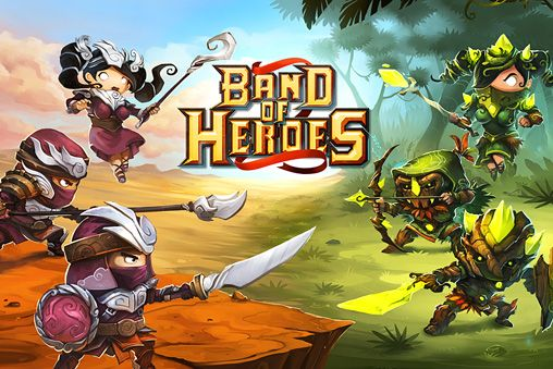 Band of heroes