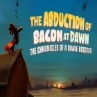 Avec le jeu Darkness reborn pour iPhone téléchargez The abduction of bacon at dawn: The chronicles of a brave rooster ipa gratuitement.
